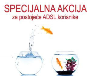 Specijalna akcija za postojeće ADSL korisnike - baner